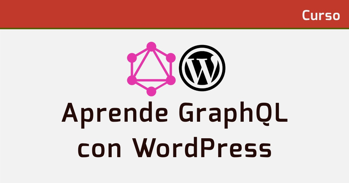 Aprende GraphQL con WordPress