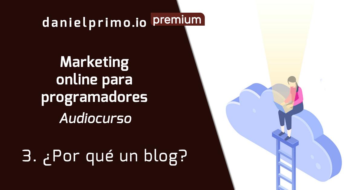 3. ¿Por qué un blog?