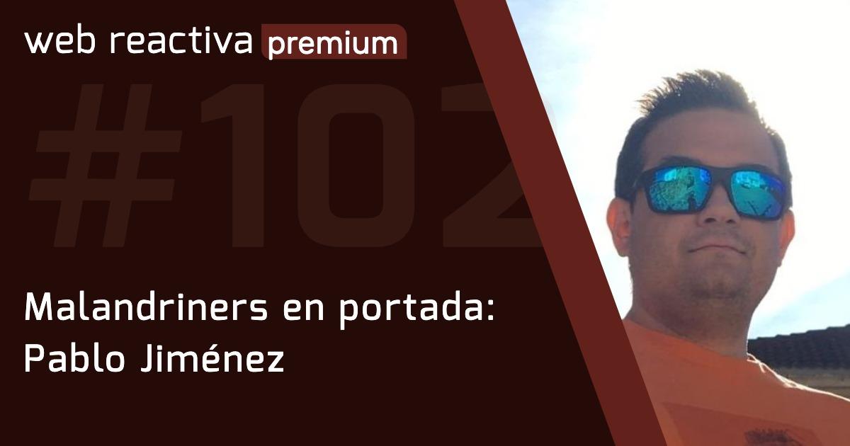 WRP 102. Malandriners en portada: Pablo Jiménez