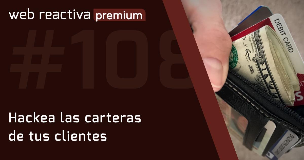 WRP 108. Hackea las carteras de tus clientes