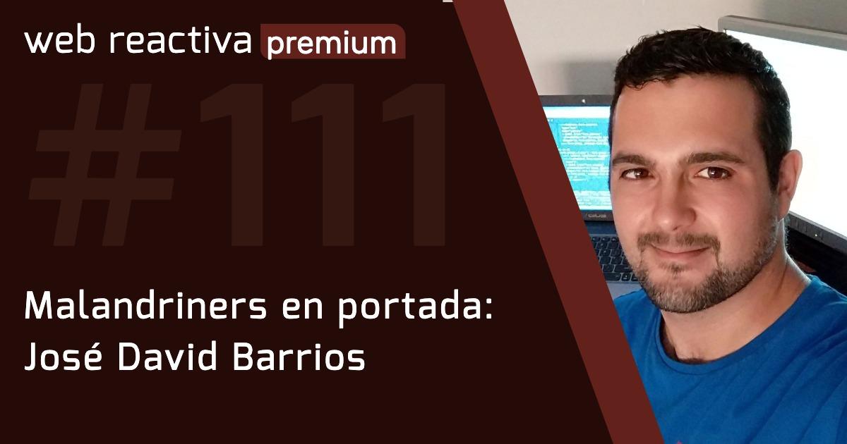 WRP 111. Malandriners en portada: José David Barrios