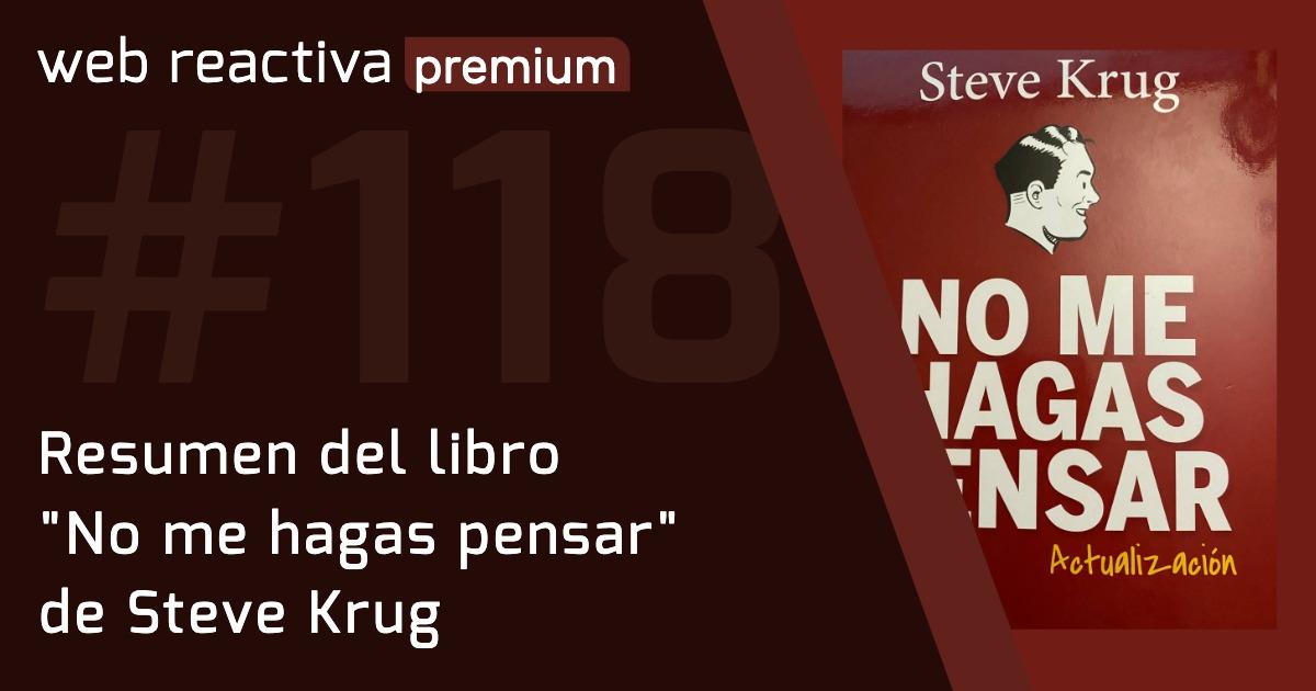"""WRP 118. Resumen del libro """"No me hagas pensar"""" de Steve Krug"""
