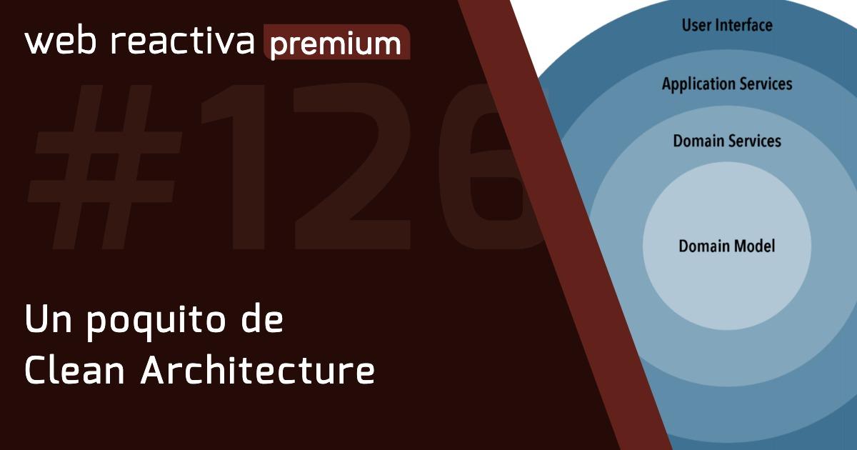 WRP 126. Un poquito de Clean Architecture