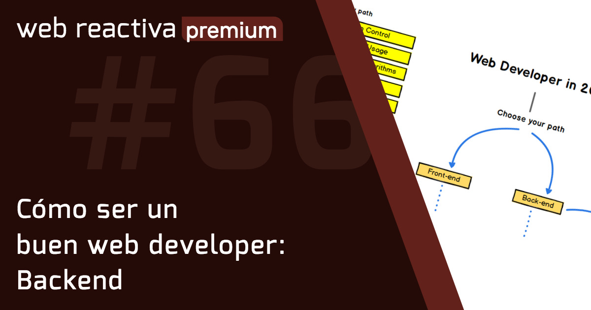 WRP 66. Cómo ser un buen web developer: Backend