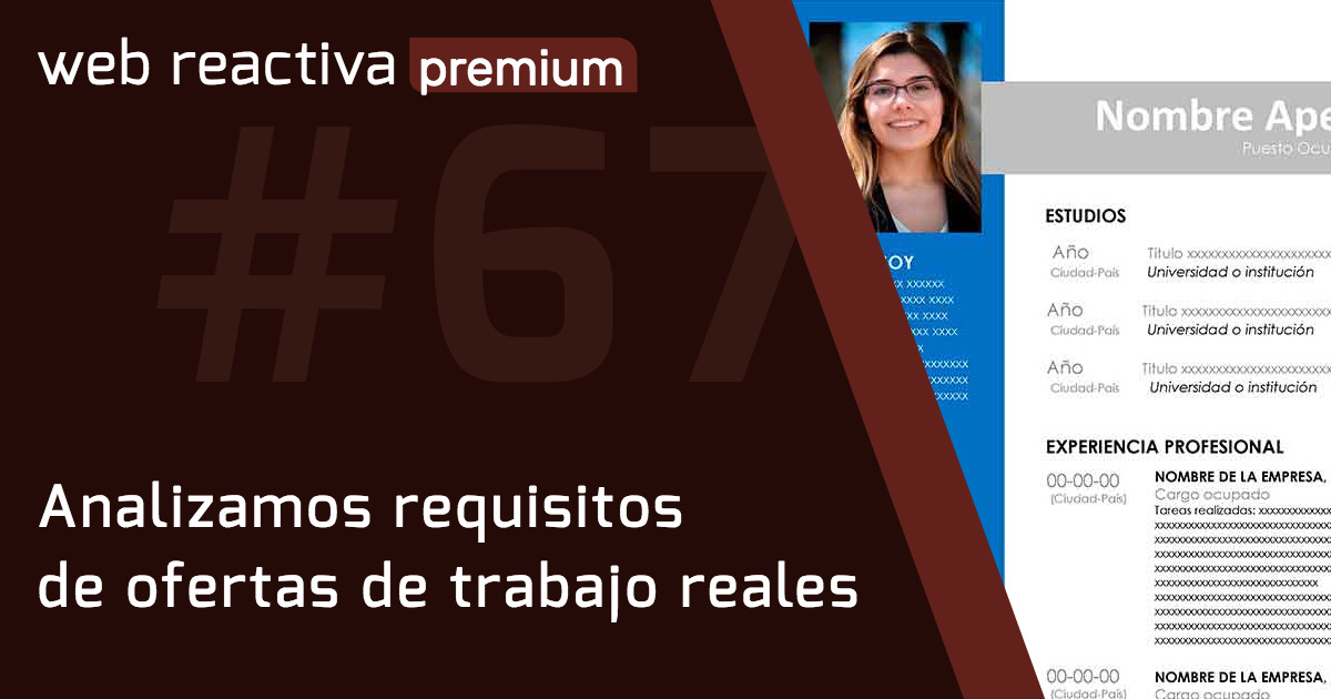 WRP 67. Analizamos requisitos de ofertas de trabajo reales