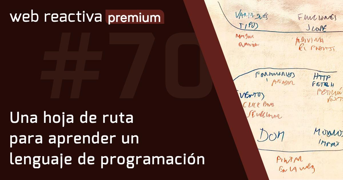 WRP 70. Una hoja de ruta para aprender un lenguaje de programación