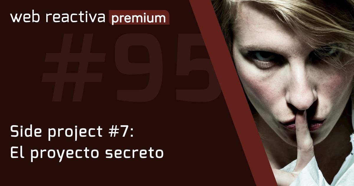 WRP 95. Side project #7: El proyecto secreto