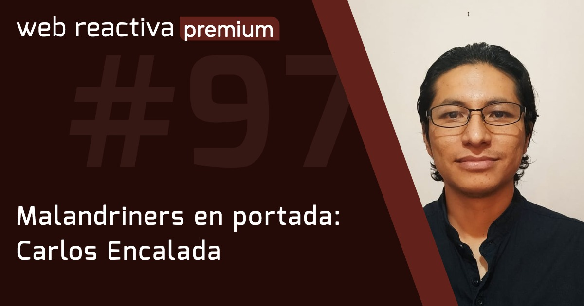 WRP 97. Malandriners en portada: Carlos Encalada
